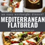 Pinterest collage with ingredients and flatbread pizza with title overlay.