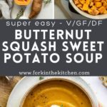 Pinterest image with butternut squash sweet potato soup.