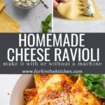 """Three photo collage for pinterest image with text overlay """"homemade cheese ravioli"""""""