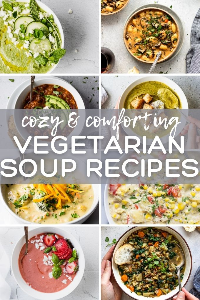 """Collage of soups with text overlay """"cozy and comforting vegetarian soup recipes""""."""
